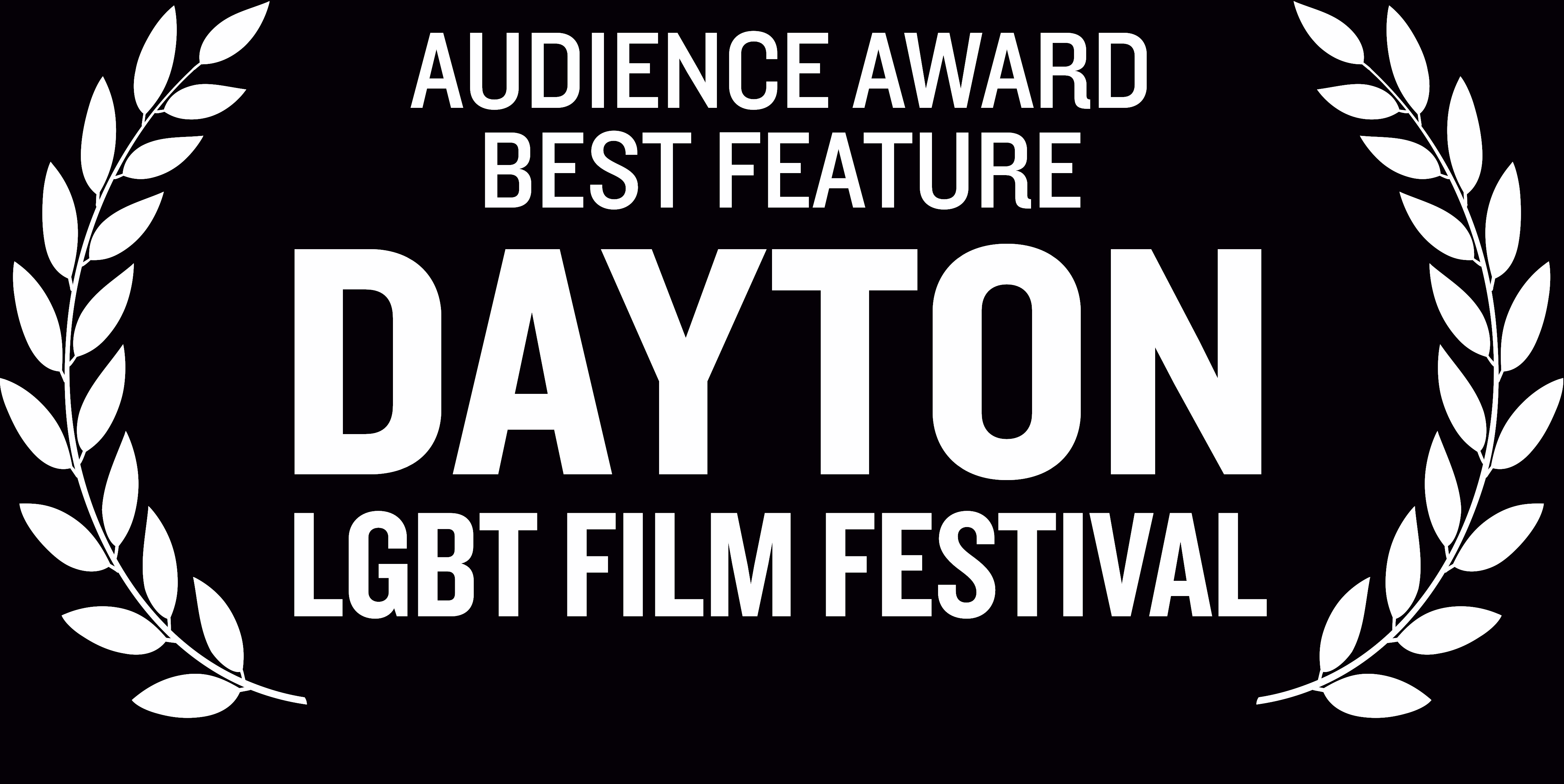 Dayton LGBT Film Festival Audience Award Best Feature 2019 Laurels